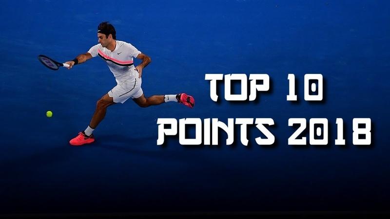 Roger Federer - Top 10 Points 2018