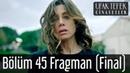 Ufak Tefek Cinayetler 45 Bölüm Final Fragman