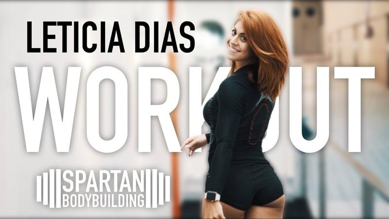 Leticia Dias workout 2 | Spartan Bodybuilding