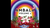 Ambala - Walk With The Dreamers (feat. Laid Back)