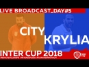 CITY - KRYLIA | DAY 5 | 14:30 INTERCUP