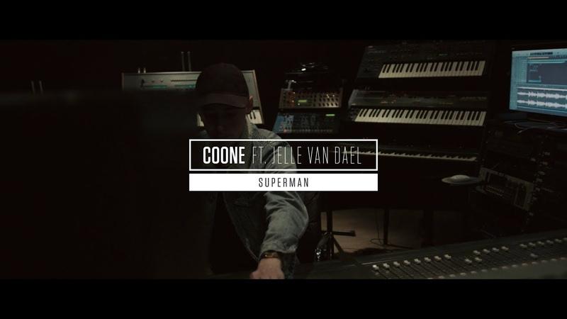 Coone ft. Jelle van Dael - Superman (Official Video)
