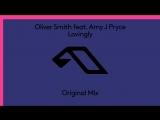Oliver Smith feat. Amy J Pryce - Lovingly