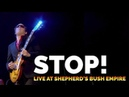"Joe Bonamassa ""Stop!"" Tour De Force Live at Shepherd's Bush Empire"