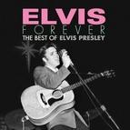 Elvis Presley альбом Elvis Forever: The Best of Elvis Presley