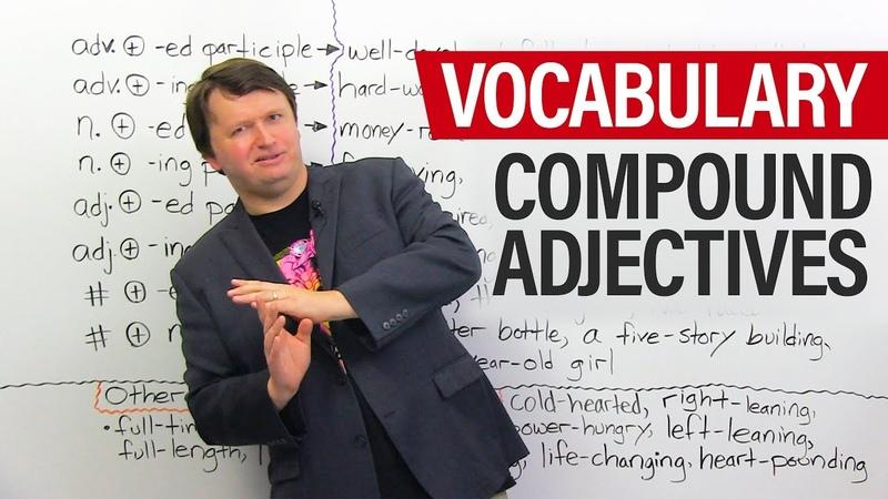 Advanced English Vocabulary: Compound Adjectives