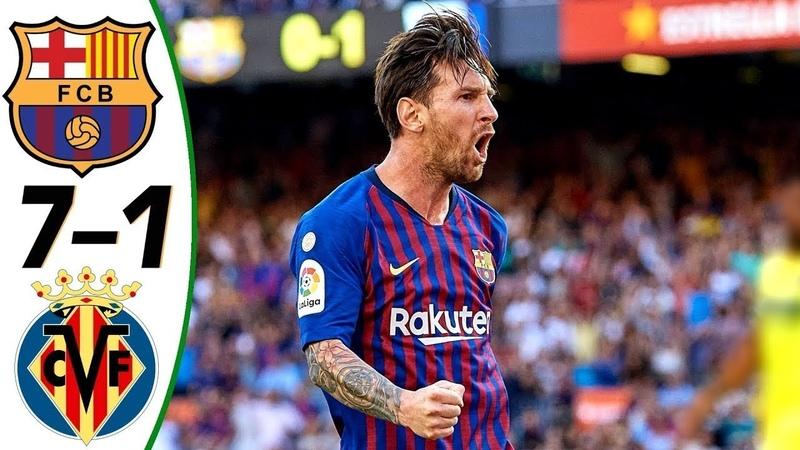 🔥 Барселона - Вильярреал 7-1 - Обзор Матча Чемпионата Испании 2017/2018 HD 🔥
