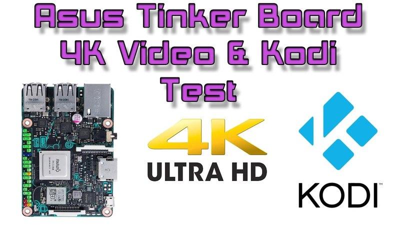 Asus Tinker Board 4K Video Test Kodi Built In Video Player Tinker OS 1.8