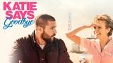 Katie Says Goodbye - UK Trailer - Starring Olivia Cooke