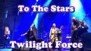 Twilight Force - 2 To The Stars - BYH 2018 4K LIVE