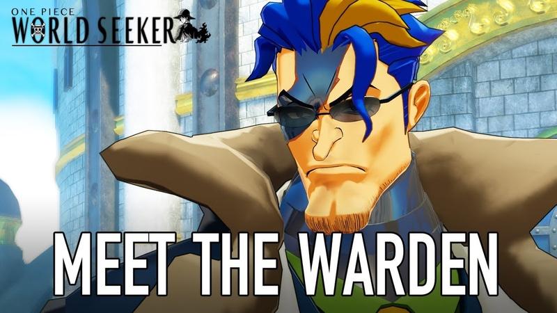 One Piece World Seeker – PS4/XB1/PC – Meet The Warden (Tokyo Game Show trailer)