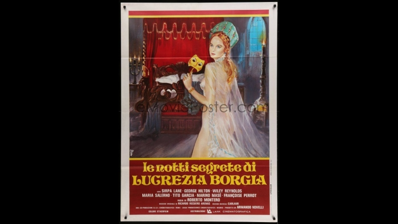 Тайные ночи Лукреции Борджиа _ Le notti segrete di Lucrezia Borgia (1982) Италия, Испания