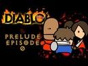 DiabLoL 1 Ep 0 Prelude Series Premier Date Announcement