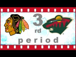 NHL 2018―2019 / RS / 11 ОКТЯБРЯ 2018 / CHICAGO BLACKHAWKS VS MINNESOTA WILD 3―RD PERIOD