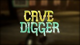 Cave Digger. Trailer
