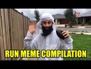 Run Meme Compilation Watch To The End ✔