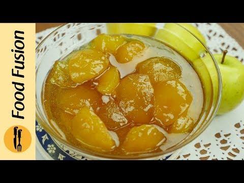 Apple Murabba (Saib Ka Murabba) Recipe By Food Fusion