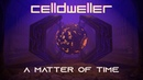 Celldweller - A Matter of Time (Official Lyric Video)