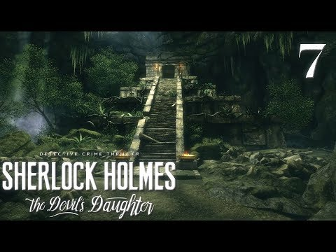 Sherlock Holmes: The Devil's Daughter 7 - Ловушки майя
