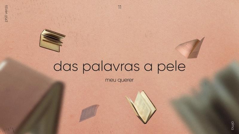 Phill Veras - Das Palavras A Pele