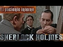 La Aventuras De Sherlock Holmes 2x04 El Paciente Interno