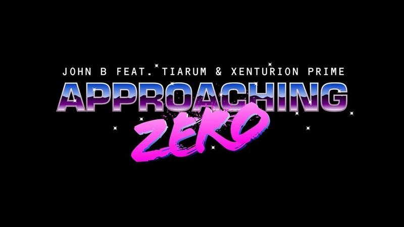 John B ft. Tiarum Xenturion Prime - Approaching Zero [Official Video]
