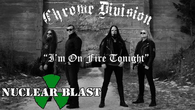 CHROME DIVISION - Im On Fire Tonight (OFFICIAL LYRIC VIDEO)