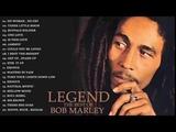 Bob Marley Greatest Hits Full Albums 2018 - Best of Bob Marley - Bob Marley Reggae Songs Playlist