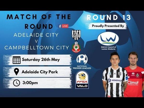 NPLSA Round 13 Adelaide City FC vs Campbelltown City Soccer and Social Club