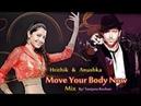 Move Your Body Now - VM Hrithik Roshan and Anushka Sharma