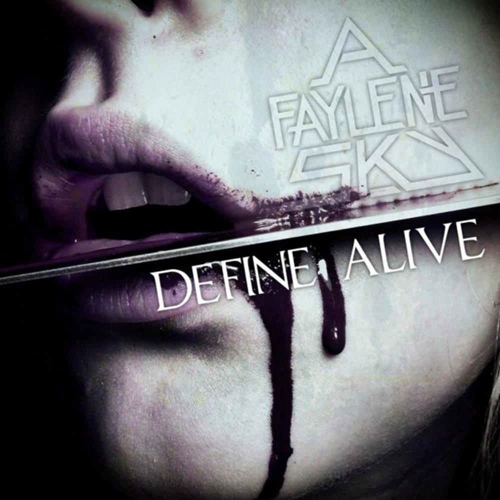 A Faylene Sky - Define Alive [EP] (2009)