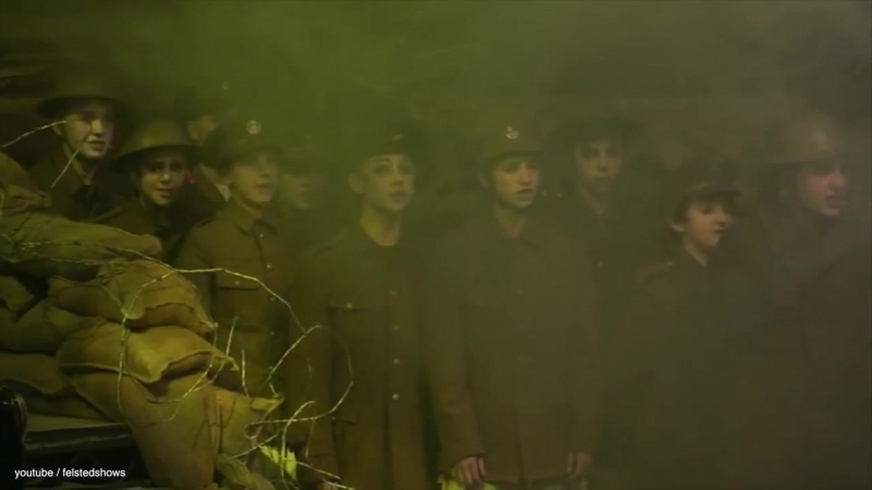Oh! What A Lovely War [Felsted School] - Gassed Last Night / Hush, Here Comes a Whizzbang