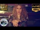 🎬 Shakira Maluma Clandestino 2018 ❆ FullHD 🎬