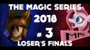Loser's Finals - The Magic Series 2018 3 - Them's Fightin' Herds Tournament (Early Access)