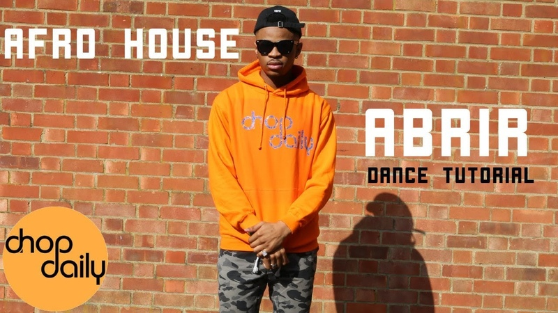 How To Abrir Afro House (Dance Tutorial) | Chop Daily