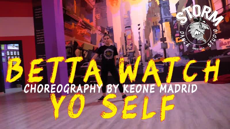 LERA   Problem - Betta Watch Yo Self   Choreography by Keone Madrid