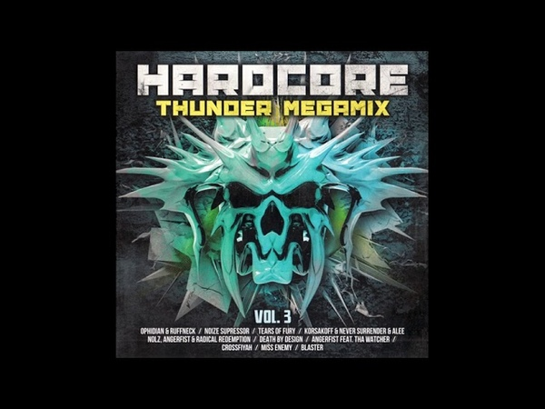 HARDCORE THUNDER MEGAMIX 135:46 MIN HD HQ HIGH QUALITY 2018