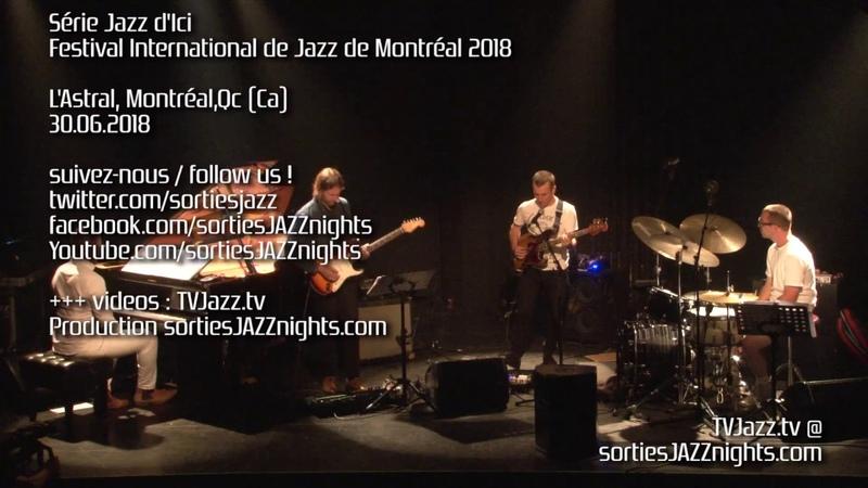 Ensemble Rémi-Jean LeBlanc avec Nir Felder - Guidoue - TVJazz.tv