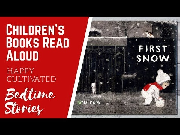 First Snow Book Read Aloud | Winter Books for Kids | Childrens Books Read Aloud