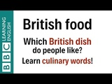 BBC English In A Minute 0022 EIAM: British Food - What's your favourite British dish?