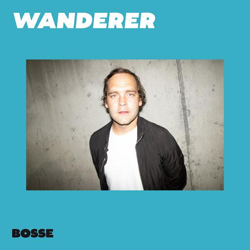 Bosse альбом Wanderer