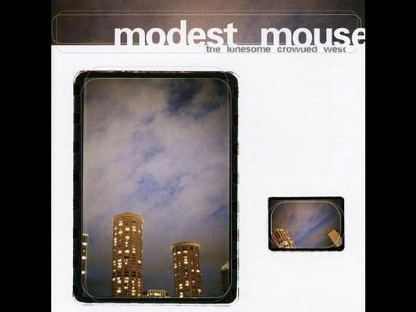 Modest Mouse - Trailer Trash