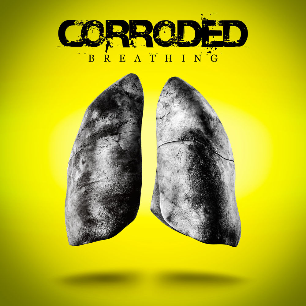 Corroded - Breathing (Single)