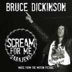 Bruce Dickinson альбом Scream for Me Sarajevo