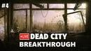 S T A L K E R Dead City Breakthrough Stream 4