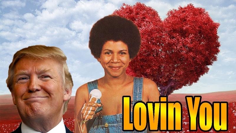 Minnie Riperton Lovin' You Donald Trump Cover