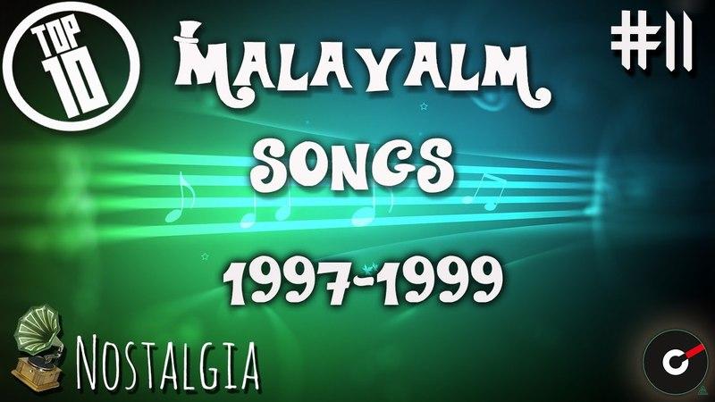 Top 10 Malayalam Songs 1997 1999 11