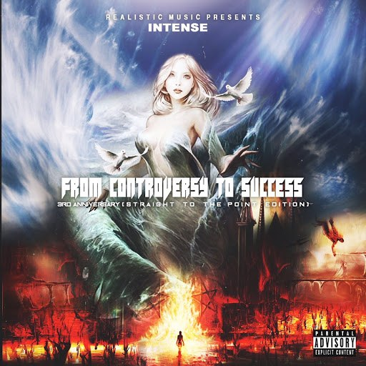 Intense альбом From Controversy to Success 3rd Anniversary (Straight to the Point Edition)