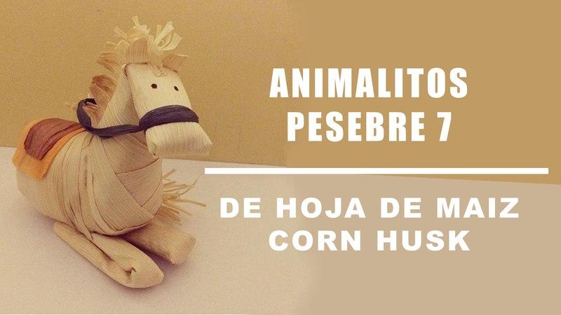 Hojas de maiz animalitos muestra 7/Corn husk dolls flowers /hojas de totomoxtle