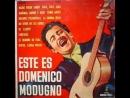 Domenico Modugno - Ciao Ciao Bambina ( Piove ) ( 1959 )